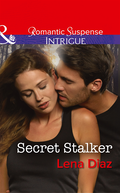 Secret Stalker (Mills & Boon Intrigue) (Tennessee SWAT, Book 2)