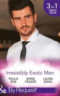 Irresistibly Exotic Men: Bed of Lies / Falling For Dr Dimitriou / Her Little Spanish Secret (Mills & Boon By Request)