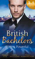 British Bachelors: Rich and Powerful: What His Money Can't Hide / His Temporary Mistress / Trouble on Her Doorstep