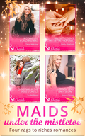 Maids Under The Mistletoe Collection (Mills & Boon e-Book Collections)