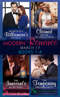 Modern Romance March 2017 Books 1 - 4: Secrets of a