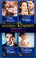 Modern Romance March 2017 Books 5 -8: A Debt Paid in the Marriage Bed / The Sicilian's Defiant Virgin / Pursued by the Desert Prince / The Forgotten Gallo Bride