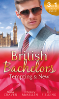 British Bachelors: Tempting & New: Seduction Never Lies / Holiday with a Stranger / Anything but Vanilla...