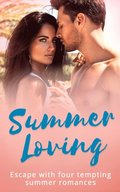 Summer Loving: Marriage Made of Secrets / The Secret Spanish Love-Child / Under the Spaniard's Lock and Key / Stolen Summer