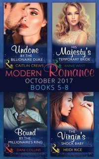Modern Romance February Books 5-8: The Consequence of His