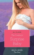 Cowboy's Surprise Baby (Mills & Boon True Love) (Spring Valley, Texas, Book 2)