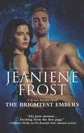 Brightest Embers (A Broken Destiny Novel, Book 3)