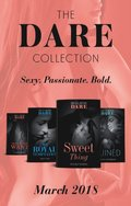 Dare Collection: March 2018: Sweet Thing / My Royal Temptation (Arrogant Heirs) / Make Me Want / Ruined (The Knights of Ruin)