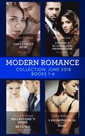 Modern Romance Collection: June 2018 Books 1 - 4: Da Rocha's Convenient Heir / The Tycoon's Scandalous Proposition (Marrying a Tycoon) / Billionaire's Bride for Revenge / A Diamond Deal with Her Bos
