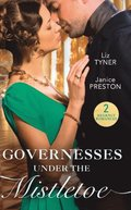 Governesses Under The Mistletoe: The Runaway Governess / The Governess's Secret Baby