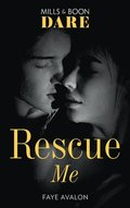Rescue Me (Mills & Boon Dare)