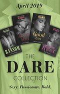 Dare Collection April 2019: King's Ransom (Kings of Sydney) / Good Girl / Under His Skin / Wicked Heat