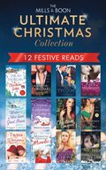 Mills & Boon Ultimate Christmas Collection