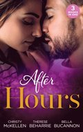 After Hours...: Unlocking Her Boss's Heart / The Tycoon's Reluctant Cinderella / A Bride for the Brooding Boss
