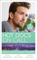Hot Docs On Call: Hollywood Heartthrobs: Tempted by Hollywood's Top Doc (The Hollywood Hills Clinic) / Perfect Rivals... (The Hollywood Hills Clinic) / The Prince and the Midwife (The Hollywood Hill