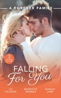 Forever Family: Falling For You: The Last Woman He'd Ever Date / A Forever Family for the Army Doc / One Day to Find a Husband