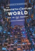 Twentieth-Century World, 1914 to the Present