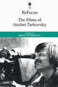 Refocus: the Films of Andrei Tarkovsky