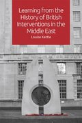 Learning from the History of British Interventions in the Middle East