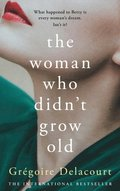 Woman Who Didn't Grow Old