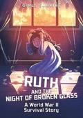 Ruth and the Night of Broken Glass
