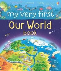 My Very First Our World Book