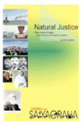 Natural Justice - Economic Satyagraha: The roots of rage. ...and what gives you the right to complain?