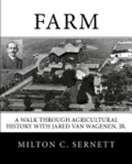 Farm: A Walk through Agricultural History with Jared van Wagenen