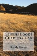 Genesis Book I: Chapters 1-20: Volume 1 of Heavenly Citizens in Earthly Shoes, An Exposition of the Scriptures for Disciples and Young