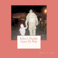 Kiley's Daddy Goes to War