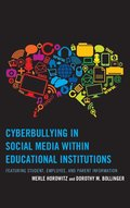 Cyberbullying in Social Media within Educational Institutions