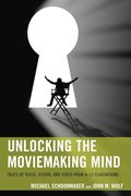 Unlocking the Moviemaking Mind
