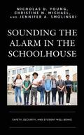 Sounding the Alarm in the Schoolhouse