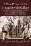 Male President for Mount Holyoke College