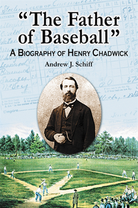 &quote;The Father of Baseball&quote;