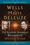 Wells Meets Deleuze