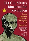 Ho Chi Minh's Blueprint for Revolution