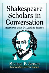 Shakespeare Scholars in Conversation