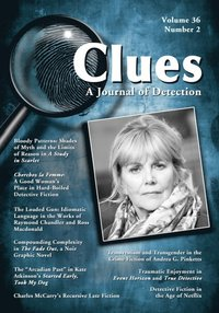 Clues: A Journal of Detection, Vol. 36, No. 2 (Fall 2018)