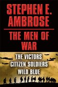 Stephen E. Ambrose The Men of War E-book Box Set