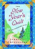 The New Year's Quilt, Volume 11: An ELM Creek Quilts Novel