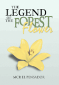The Legend of the Forest Flower