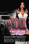 Angel A Hustling Diva With A Twist