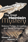 The Great Heinlein Mystery: Science Fiction, Innovation and Naval Technology