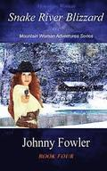 Mountain Woman: Snake River Blizzard: A Kate McAlaster Adventure