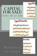 Capital for Sale!: Arabic One Act Play