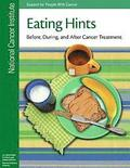 Eating Hints: Before, During, and After Cancer Treatment