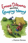 Emma Dilemma & The Camping Nanny