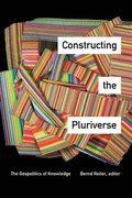 Constructing the Pluriverse