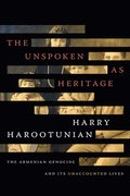 The Unspoken as Heritage